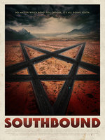 Southbound (2015) Horror / Sci-Fi / Thriller