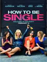 How to Be Single (2016) Comedy / Romance