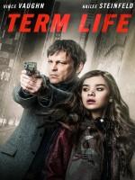 Term Life (2016) Crime / Drama